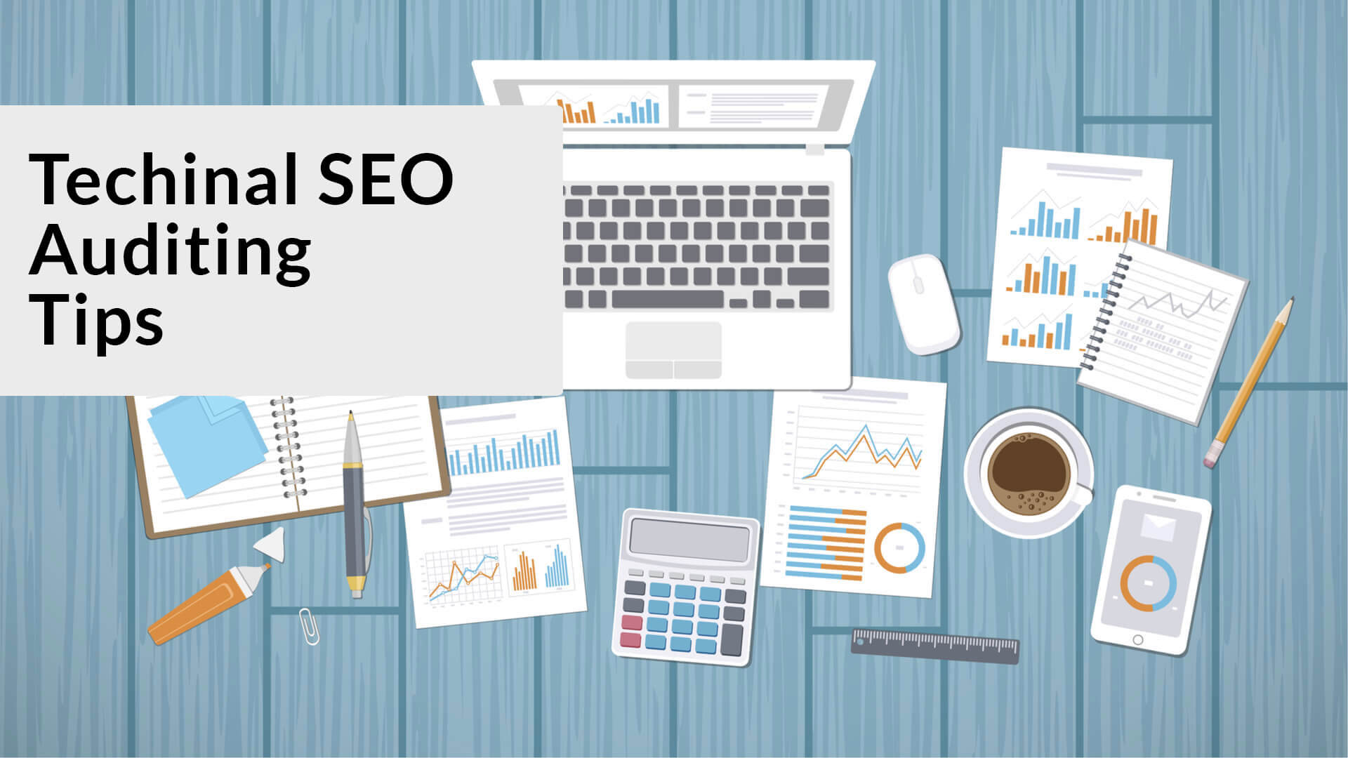 Top 9 must do technical SEO auditing practice.